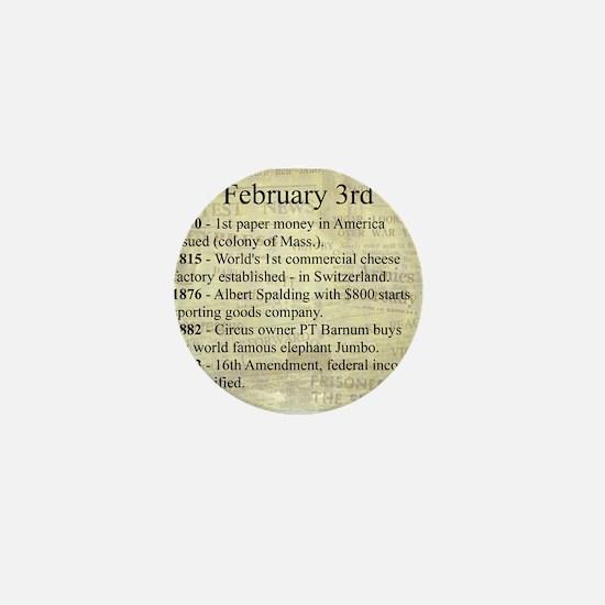 February 3rd Mini Button