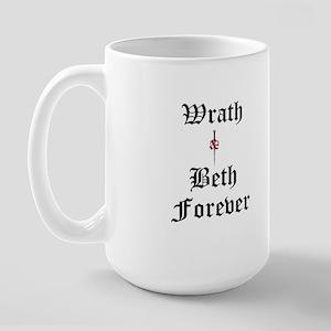 Wrath Beth Forever Large Mug Mugs