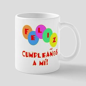Feliz Cumpleanos to me Mug