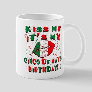 KISS ME Cinco de Mayo Birthday Mug