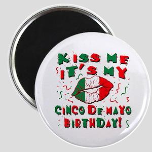 KISS ME Cinco de Mayo Birthday Magnet