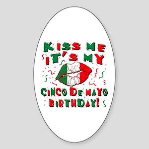 KISS ME Cinco de Mayo Birthday Sticker (Oval)