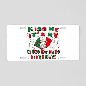 KISS ME Cinco de Mayo Birth Aluminum License Plate