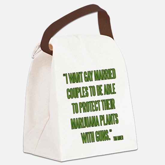 I want gay married couples to be  Canvas Lunch Bag