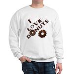 I Love Donuts! Sweatshirt