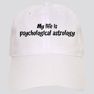 Life is psychological astrolo Cap