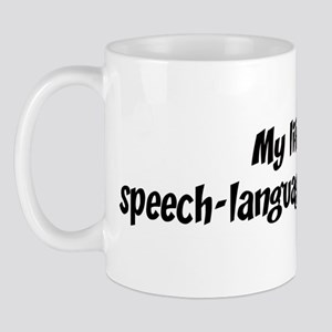 Life is speech-language patho Mug
