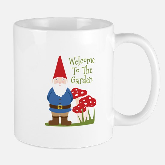 Welcome to the Garden Mugs
