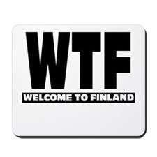 Mousepad Wtf Welcome To Finland