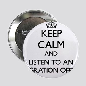 Keep Calm and Listen to an Immigration Officer 2.2