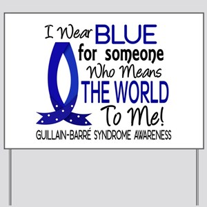 Means World to Me 1 GBS Yard Sign