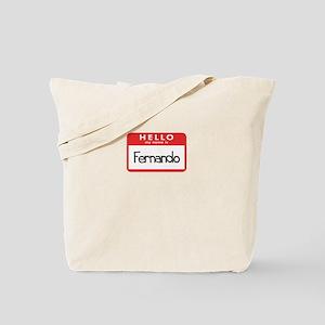 Hello Fernando Tote Bag