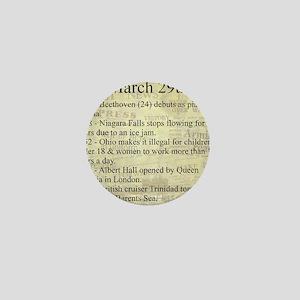 March 29th Mini Button
