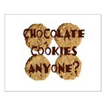 Chocolate Cookies Anyone? Small Poster