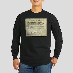 March 26th Long Sleeve T-Shirt