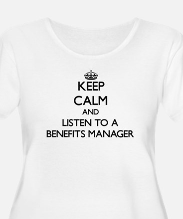 Keep Calm and Listen to a Benefits Manager Plus Si