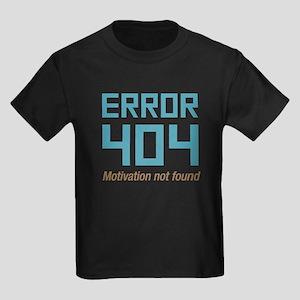 Error 404 Motivation Kids Dark T-Shirt