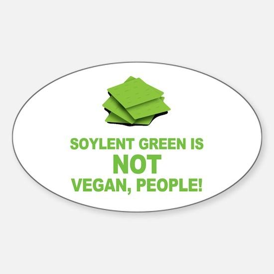 Soylent Green is NOT vegan, people! Decal