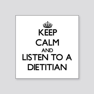 Keep Calm and Listen to a Dietitian Sticker