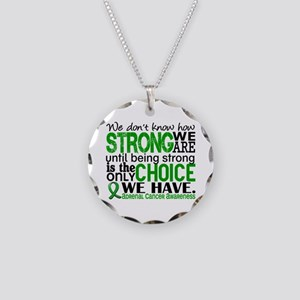 How Strong We Are Adrenal Ca Necklace Circle Charm