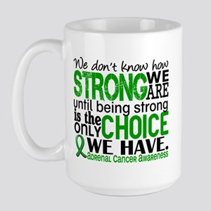 How Strong We Are Adrenal Cancer Large Mug