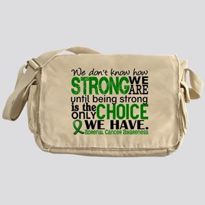 How Strong We Are Adrenal Cancer Messenger Bag