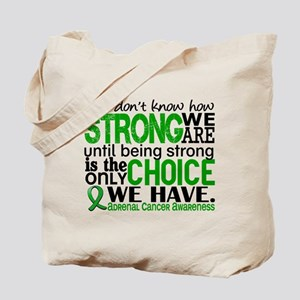 How Strong We Are Adrenal Cancer Tote Bag