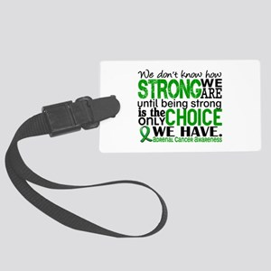How Strong We Are Adrenal Cancer Large Luggage Tag