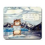 Abrahamster in Alaska Mousepad