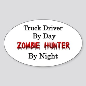 Truck Driver/Zombie Hunter Sticker (Oval)