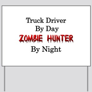 Truck Driver/Zombie Hunter Yard Sign