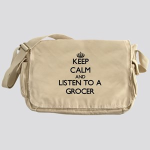Keep Calm and Listen to a Grocer Messenger Bag