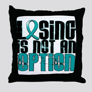 Losing Is Not an Option IC Throw Pillow