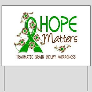 Hope Matters 3 IC Yard Sign