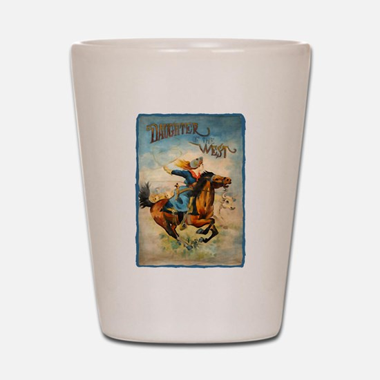 daughter of the west Shot Glass