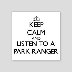 Keep Calm and Listen to a Park Ranger Sticker
