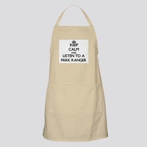 Keep Calm and Listen to a Park Ranger Apron
