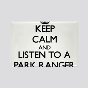 Keep Calm and Listen to a Park Ranger Magnets