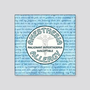 "ANESTHESIA ALLERGY Square Sticker 3"" x 3"""