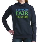 I Support Fair Trade Hooded Sweatshirt