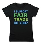 I Support Fair Trade Girl's Tee