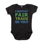 I Support Fair Trade Baby Bodysuit