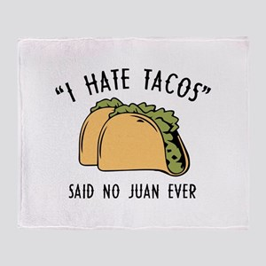 I Hate Tacos - Said No Juan Ever Stadium Blanket