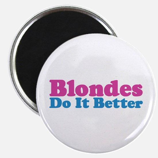 Blondes Do It Better Magnet