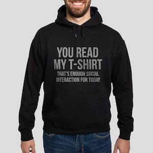 You Read My T-Shirt Hoodie (dark)