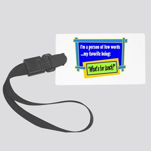 Whats For Lunch? Luggage Tag