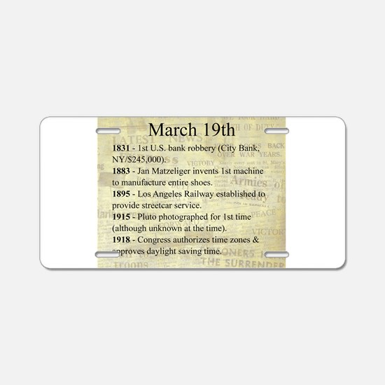 March 19th Aluminum License Plate