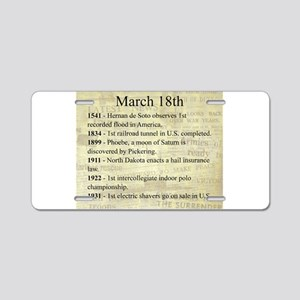 March 18th Aluminum License Plate
