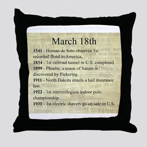 March 18th Throw Pillow