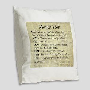 March 16th Burlap Throw Pillow